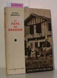 Bernoville, Gaetan  Bernoville, Gaetan Le Pays des Basques.