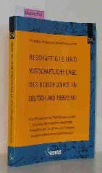 Deutsches Institut für Wirtschaftsforschung (DIW) (Hg.)  Deutsches Institut für Wirtschaftsforschung (DIW) (Hg.) Beschäftigte und wirtschaftliche Lage des Rundfunks in Deutschland 1999/2000. (= Landesmedienanstalt, Bd. 24).
