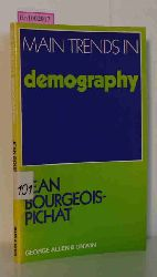 "Bourgeois-Pichat, Jean  Bourgeois-Pichat, Jean ""Main Trends in Demography. (=Main Trends in the Social Sciences; Vol. 4)."""
