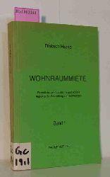 Harke, Dietrich  Harke, Dietrich Wohnraummiete. Rechtliche, wirtschaftliche und soziale Aspekte der Vermietung von Wohnungen. Band 1.