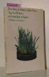 Gomez Mendoza, Josefina  Gomez Mendoza, Josefina Agricultura y expansio urbana. (= AU 192).
