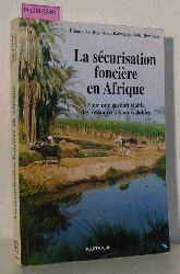 Roy, Etienne le / Karsenty, Alain / Bertrand, Alain  Roy, Etienne le / Karsenty, Alain / Bertrand, Alain La securisation fonciere en Afrique. Pour une gestion viable des ressources renouvelables.