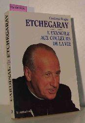 Etchegaray, Roger  Etchegaray, Roger L
