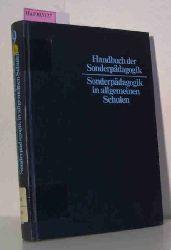 """Klauer, Karl Josef u.a. (Hrsg.)  Klauer, Karl Josef u.a. (Hrsg.) """"Sonderpädagogik in allgemeinen Schulen. (=Handbuch der Sonderpädagogik; Bd. 9)."""""""