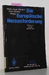 Drumm, Hans Jürgen / Böcker, Franz (Hrsg.)  Drumm, Hans Jürgen / Böcker, Franz (Hrsg.) Die Europäische Herausforderung. Strategien für den Binnenmarkt.
