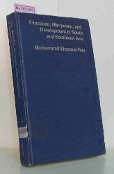 Huq, Muhammad Shamsul  Huq, Muhammad Shamsul Education, Manpower, and Development in South and Southeast Asia. (=Praeger Special Studies in International Economics and Development).