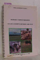Federal Government of Nigeria (Hg.)  Federal Government of Nigeria (Hg.) Nigerian Livestock Resources. Volume I: Executive Summary and Atlas.