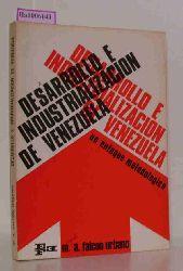 Falcon Urbano, M.A.  Falcon Urbano, M.A. Desarrollo e Industrializacion de Venezuela. Un Enfoque Metodologico.