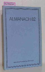 Almanach 82. Herausgegeben von der Künstlergilde in Nordrhein- Westfalen anlässlich ihres 30jährigen Bestehens.