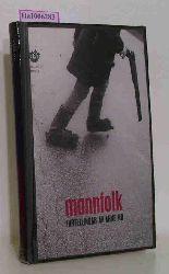 Mo, Arne  Mo, Arne Mannfolk. Fortellingar.