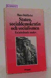 Dahlkvist, Mats  Dahlkvist, Mats Staten, socialdemokratin och socialismen. En inledande analys.