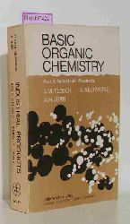 Tedder, J. / Nechvatal, A. / Jubb, A.  Tedder, J. / Nechvatal, A. / Jubb, A. Basic Organic Chemistry. Part 5: Industrial Products.
