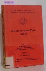 Sewage Treatment Plant Design. ( = WPCF Manual of Practice, 8) .