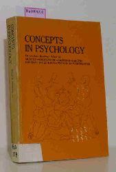 Mussen, Paul / Rosenzweig, Mark R. (eds.)  Mussen, Paul / Rosenzweig, Mark R. (eds.) Concepts in Psychology.