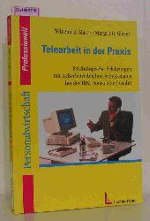 Glaser, W. R.  M. O.  Glaser, W. R.  M. O. Telearbeit in der Praxis. Psychologische  Erfahrungen mit Außerbetrieblichen Arbeitsstätten bei der IBM Deutschland GmbH. ( = Personalwirtschaft Professionell) .