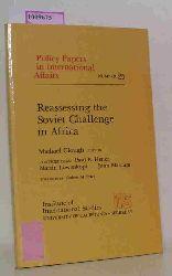 Clough, Michael (Ed.)  Clough, Michael (Ed.) Reassessing the Soviet Challenge in Africa.  (= Institute of International Studies. University of California, Berkeley).