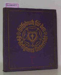 Kain, A. / Schackla, W.  Kain, A. / Schackla, W. Hilfsbuch für den evangelischen Religions-Unterricht an den Mittelschulen. Zweiter Teil. Klasse IV-III.