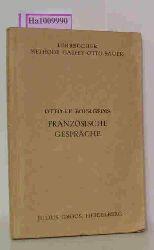 Le Bourgeois, F.  Le Bourgeois, F. Französische Gespräche (Conversations Francaises). Eine methodische Anleitung zum Französisch-Sprechen von Dr. Emil Otto. Neu bearbeitet von F. Le Bourgeois.