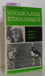 Heymer, Armin  Heymer, Armin Vocabulaire ethologique. Allemand, Anglais, Francais.