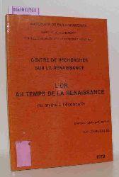 Centre de Recherches sur la Renaissance / Jones-Davies, M.T. (ed.)  Centre de Recherches sur la Renaissance / Jones-Davies, M.T. (ed.) L