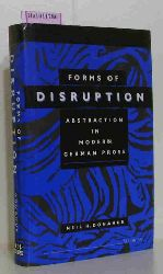 Donahue, Neil H.  Donahue, Neil H. Forms of Disruption. Abstraction in Modern German Prose.