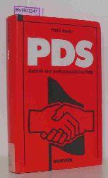 """Moreau, Patrick  Moreau, Patrick """"PDS. Anatomie einer postkommunistischen Partei. (=Schriftenreihe Extremismus und Demokratie; Band 3)."""""""