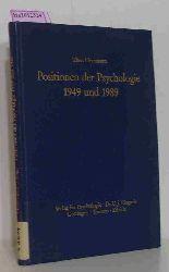 Herrmann, Theo (Hrg.)  Herrmann, Theo (Hrg.) Positionen der Psychologie 1949 und 1989. Demonstriert an kommentierten Beiträgen des 1. Bandes der Psychologischen Rundschau.