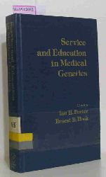 Porter, Ian H. / Hook, Ernest B. (eds.)  Porter, Ian H. / Hook, Ernest B. (eds.) Service and Education in Medical Genetics. Preceedings of the Seventh Annual New York State Health Department. Birth Defects Symposium.