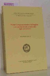 Bowen, Rhonwen  Bowen, Rhonwen Noun Complementation in English. A corpus-based study of structural types and patterns. (= Acta Universitatis Gothoburgensis. Gothenburg Studies in English 91).