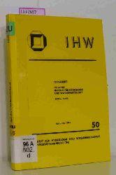 """""""Festschrift. 25 Jahre Institut für Hydrologie und Wasserwirtschaft, 1970 - 1995.(=IHW; H. 50)."""""""