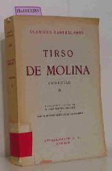 Molina, Tirso de  Molina, Tirso de Comedias. Vol. II: El amor medico y Averiguelo vargas. Prologo y notas de Alonso Zamora Vincente y Maria Josefa Canellade de Zamora. (=Clasicos castellanos).