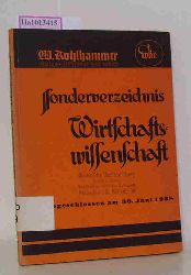 Sonderverzeichnis Wirtschaftswissenschaften. Abgeschlossen am 30. Juni 1938. Buchkatalog des Verlags Kohlhammer.