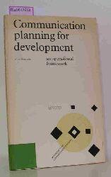 Hancock, Alan  Hancock, Alan Communication planning for development. An operational framework. (= Monographs on communication planning 2).