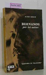 Béguin, Albert  Béguin, Albert Bernanos par lui-meme. (=Écrivains de toujours).