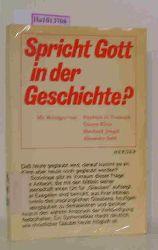 Tenbruck, Friedrich u. a.  Tenbruck, Friedrich u. a. Spricht Gott in der Geschichte?