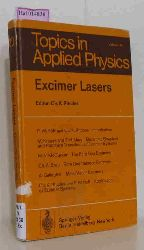 Rhodes, Ch. K. (ed.)  Rhodes, Ch. K. (ed.) Excimer Lasers. (=Topics in Applied Physics, 30).