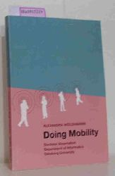 Weilenmann, Alexandra  Weilenmann, Alexandra Doing mobility. Doctoral dissertation.
