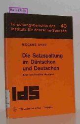 Dyhr, Mogens  Dyhr, Mogens Die Satzspaltung im Dänischen und Deutschen.