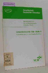 Beratergremium für umweltrelevante Altstoffe (BUA) der Gesellschaft Deutscher Chemiker (Hg.)  Beratergremium für umweltrelevante Altstoffe (BUA) der Gesellschaft Deutscher Chemiker (Hg.) Umweltrelevante Alte Stoffe I - Auswahlkriterien und Stoffliste.  Umweltrelevante Alte Stoffe II - Auswahlkritererien und zweite Stoffliste.  Umweltrelevante Alte Stoffe III. Prioritätensetzung und eingestufte Stoffe der dritten Stoffliste. Juni 1992.