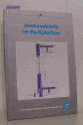 Beck, Helmut/ Frenzel, Reinhard  Beck, Helmut/ Frenzel, Reinhard Ausbaudetails im Betonfertigteilbau. (= Fachvereinigung Deutscher  Betonfertigteilbau e.V.).