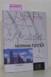 Holm, Michael Juul( Ed.)  Holm, Michael Juul( Ed.) Norman Foster. Arkitekturens Vaerksteder. The Architect