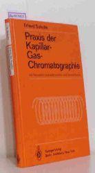 Schulte, Erhard  Schulte, Erhard Praxis der Kapillar-Gas-Chromatographie.