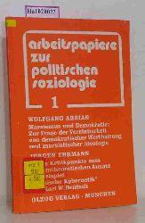 Adrian, Wolfgang u.a. (Hg.)  Adrian, Wolfgang u.a. (Hg.) Arbeitspapiere zur politischen Soziologie 1. Mit Beiträgen von Wolfgang Adrian und Jürgen Ehrmann.