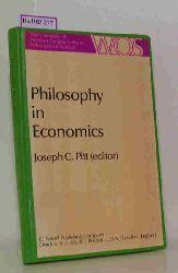 "Pitt, Joseph C. (Ed.)  Pitt, Joseph C. (Ed.) ""Philosophy in Economics. (=The University of Western Ontario Series in Philsophy of Science; Vol. 16)."""
