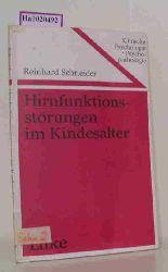 Schneider, Reinhard  Schneider, Reinhard Hirnfunktionsstörungen im Kindesalter. ( = Klinische Psychologie und Psychopathologie, 4) .