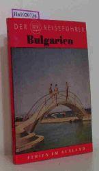 Tau, Theo  Tau, Theo Bulgarien. Ferien an der Schwarzmeerküste.( = Ferien im Ausland, 19) .