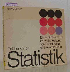 Buttler, Günter / Stroh, Reinhold  Buttler, Günter / Stroh, Reinhold Einführung in die Statistik - Beschreibende Statistik. Ein Fortbildungskurs im Medienverbund (in Zusammenarbeit mit dem WDR).