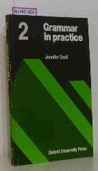 Seidl, Jennifer  Seidl, Jennifer Grammar in practice 2.