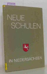 Niedersächsischer Kultusminister (Hg.)  Niedersächsischer Kultusminister (Hg.) Neue Schulen in Niedersachsen. Beispiele aus den Jahren 1950-1962.