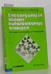 Bähr, Werner  Bähr, Werner Entsorgung in Wiederaufarbeitungsanlagen. Kommission der Europäischen Gemeinschaften. (Angewandter Umweltschutz).